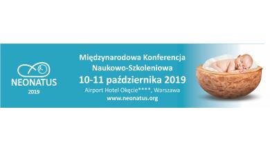 Międzynarodowa Konferencja Naukowo-Szkoleniowa Neonatus,    10-11 października 2019 r.